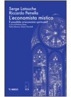 L' economista mistico - Aa. Vv.
