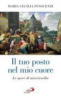 Il tuo posto nel mio cuore - Maria Cecilia Innocenzi