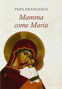 Copertina di 'Mamma come Maria'