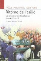 Di ritorno dall'esilio. Le religioni nelle relazioni internazionali