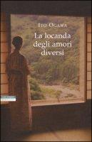 La locanda degli amori diversi - Ogawa Ito