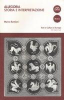 Allegoria. Storia e interpretazione - Rustioni Marco