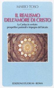 Copertina di 'Il realismo dell'amore di Cristo'