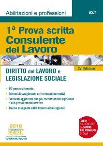 Copertina di 'Prima Prova Scritta Consulente del Lavoro - Diritto del Lavoro e Legislazione Sociale'