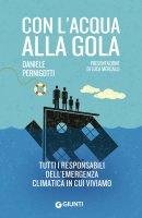 Con l'acqua alla gola - Daniele Pernigotti