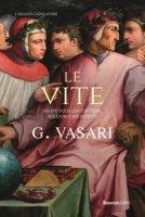 Le vite - Vasari Giorgio