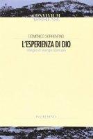 L' esperienza di Dio. Disegno di teologia spirituale - Sorrentino Domenico