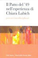 Il Patto del '49 nell'esperienza di Chiara Lubich - Autori vari