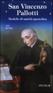 Copertina di 'San Vincenzo Pallotti. Modello di santità apostolica'