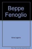 Beppe Fenoglio - Lagorio Gina