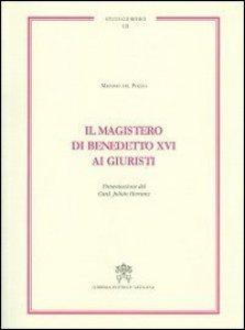 Copertina di 'Magistero di Benedetto XVI ai giuristi'