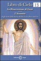 Libro di cielo 13 - dagli scritti di Luisa Piccarreta