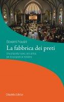 La fabbrica dei preti - Giovanni Frausini