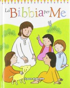 Copertina di 'La Bibbia per me'