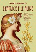 Beatrice e le altre - Franco Signoracci
