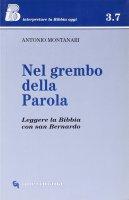 Nel grembo della Parola - Antonio Montanari