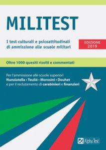 Copertina di 'Militest. I test culturali e psicoattitudinali di ammissione alle scuole militari'