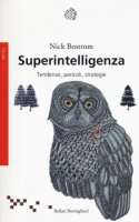 Superintelligenza. Tendenze, pericoli, strategie - Bostrom Nick