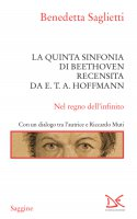 La quinta sinfonia di Beethoven recensita da E.T.A. Hoffmann - Benedetta Saglietti