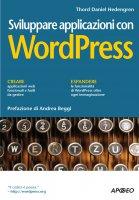 Sviluppare applicazioni con WordPress - Thord Daniel Hedengren