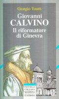 Giovanni Calvino - Giorgio Tourn