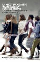 La psicoterapia breve in adolescenza. Un modello integrato