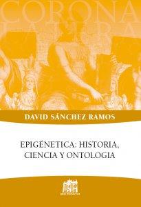 Copertina di 'Epigénetica: historia, ciencia y ontologia'