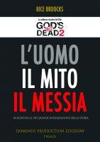 L'Uomo, il mito, il Messia - Rice Broocks