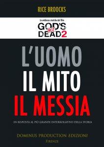 Copertina di 'L'Uomo, il mito, il Messia'
