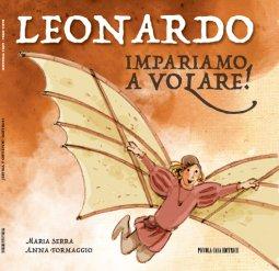 Copertina di 'Leonardo. Impariamo a volare'