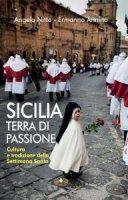 Sicilia terra di passione - Ermanno Annino, Angela Nitto