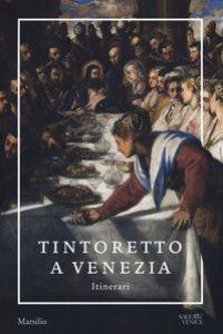 Copertina di 'Tintoretto a Venezia. Itinerari'