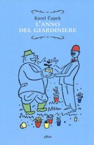 Copertina di 'L' anno del giardiniere'
