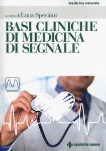 Copertina di 'Basi cliniche di medicina di segnale'