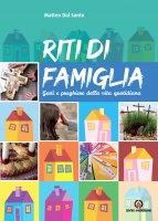 Riti di famiglia - Matteo Dal Santo