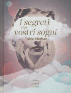 Copertina di 'I segreti dei vostri sogni'