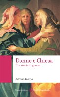 Donne e Chiesa - Adriana Valerio