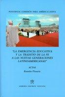 La emergencia educativa y la traditio de la fe a las nuevas generaciones latinoamericanas