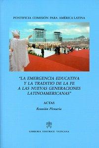 Copertina di 'La emergencia educativa y la traditio de la fe a las nuevas generaciones latinoamericanas'
