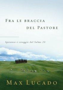 Copertina di 'Fra le braccia del Pastore'