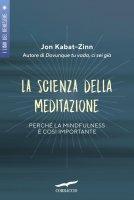 La scienza della meditazione - Jon  Kabat-Zinn