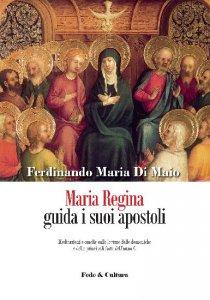 Copertina di 'Maria Regina guida i suoi apostoli'