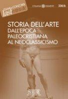Storia dell'arte dall'epoca paleocristiana al neoclassicismo