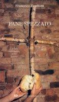 Pane spezzato - Francesco Zambotti
