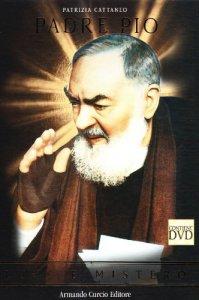 Copertina di 'Padre Pio. Luce e mistero. Con DVD'