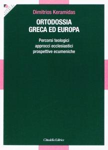 Copertina di 'Ortodossia greca ed europea'
