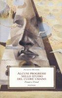 Alcuni progressi nello studio del cuore umano. Proust e Freud - Rivière Jacques