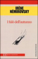 I falò dell'autunno - Némirovsky Irène