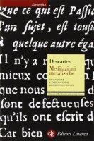 Meditazioni metafisiche. Testo latino a fronte - Cartesio Renato