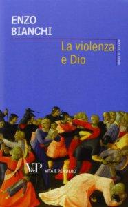Copertina di 'La violenza e Dio'